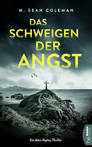 Buchseite und Rezensionen zu 'Das Schweigen der Angst: Ein Alex-Ripley-Thriller' von M. Sean Coleman