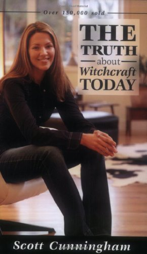 The Truth about Witchcraft Today the Truth about Witchcraft Today (Llewellyn's New Age)