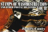 Stamps of Mass Destruction: v. 2: And Other Creative Disasters