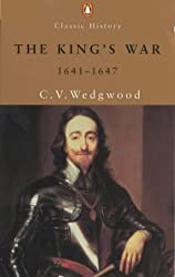 The King's War, 1641-1647 (Penguin Classics)