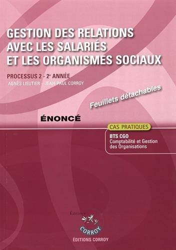 Gestion des relations avec les salariés et les organismes sociaux - Énoncé : Processus 2 du BTS CGO 2e année