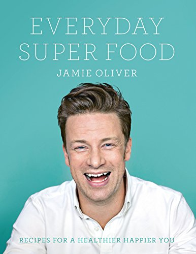 Everyday Super Food (English Edition)