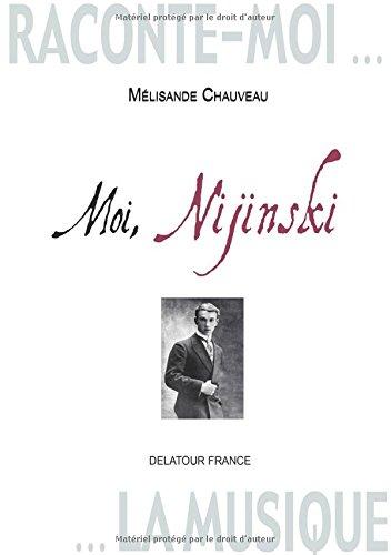 Moi, Nijinski : Pages intimes