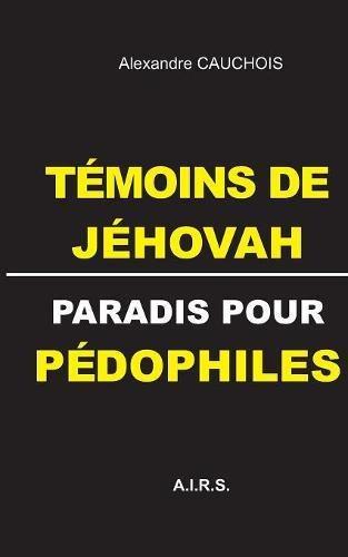 Tmoins de Jhovah, paradis pour pdophiles