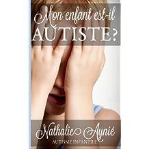 Mon enfant est-il autiste?