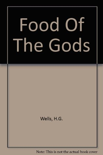 Food Of The Gods par H.G. Wells