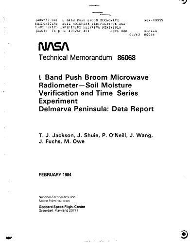 L band push broom microwave radiometer: Soil moisture verification and time series experiment Delmarva Peninsula (English Edition) - Push-broom