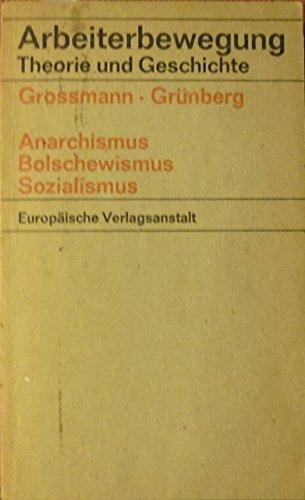Anarchismus, Bolschewismus, Sozialismus. Aufsätze aus dem Wörterbuch der Volkswirtschaft