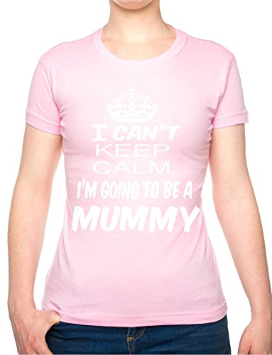 Keep Calm I T Can'Going To Be A Mummy.