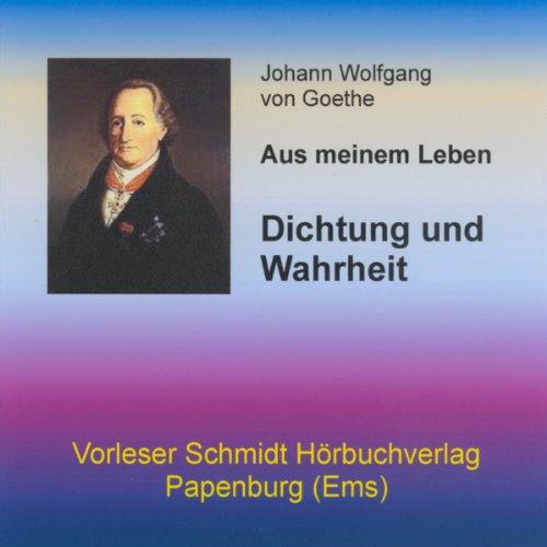 Buchseite und Rezensionen zu 'Dichtung und Wahrheit: Aus meinem Leben' von Johann Wolfgang von Goethe