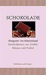 Schokolade.Köstlichkeiten von Trüffel, Mousse und Praliné