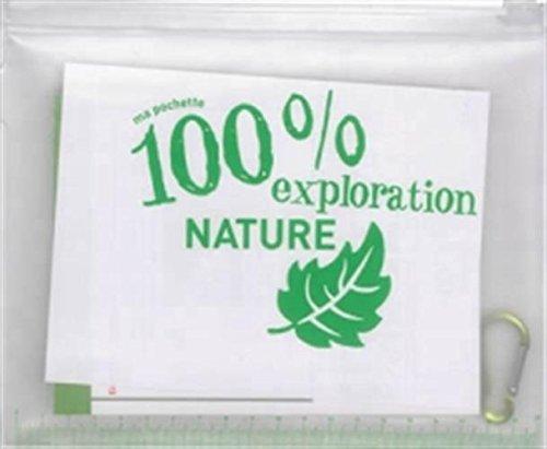 MA POCHETTE 100 % EXPLORATION NATURE