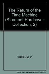 The Return of the Time Machine (Starmont Hardcover Collection, 2)