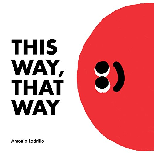 this-way-that-way-antonio-ladrillo