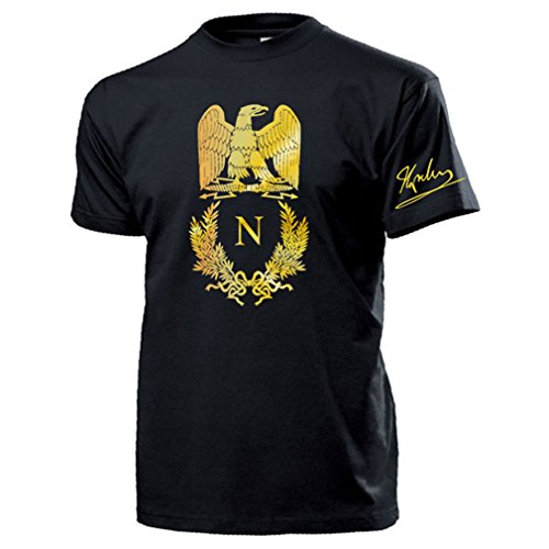Napoleon Bonaparte Wappen Adler Gold Unterschrift Abzeichen Logo Emblem Kaiser Frankreich Franzose General Grande Armée - T Shirt Herren 3XL #16995 -