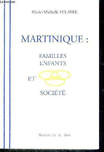 Martinique : Familles, enfants et société