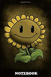 "Notebook: Happy Plants Vs Zombies Sunflower , Journal for Writing, College Ruled Size 6"" x 9"", 110 Pages"