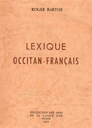 Lexique Occitan-Français par Roger Barthe