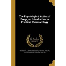 PHYSIOLOGICAL ACTION OF DRUGS