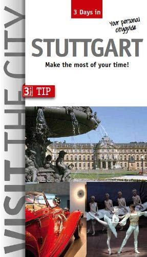 3 Days in Stuttgart: Make the most of your time! (3 Days in / Make the most of your time!)