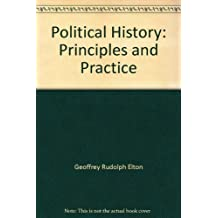 Political History: Principles and Practice,