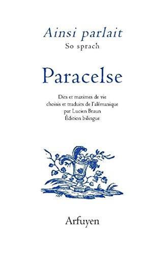 Paracelse : Edition bilingue alémanique - français