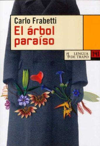 El árbol paraíso (NB) por Carlo Frabetti