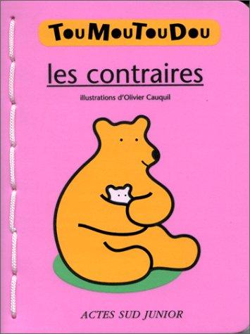 Les Contraires (Livre mousse)