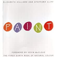 """Paint: The """"Fired Earth"""" Book of Natural Colour"""