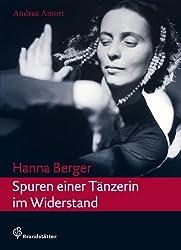 Hanna Berger - Spuren einer Tänzerin im Widerstand
