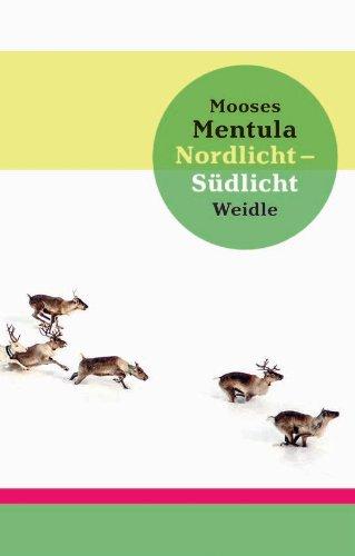 Buchseite und Rezensionen zu 'Nordlicht - Südlicht: Roman' von Mooses Mentula