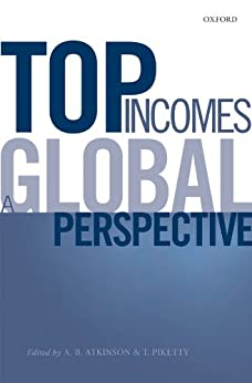 Top Incomes: A Global Perspective von [Atkinson, A. B., Piketty, Thomas]