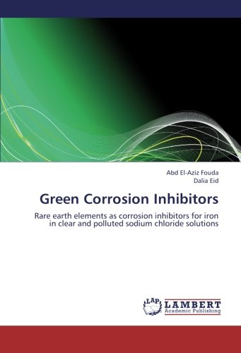 Green Corrosion Inhibitors: Rare earth elements as corrosion inhibitors for iron in clear and polluted sodium chloride solutions -