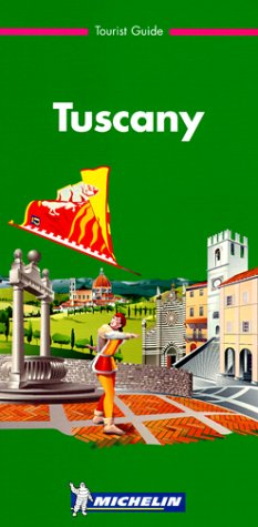 TUSCANY. 2nd edition par Michelin Travel Publications