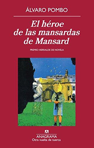 El héroe de las mansardas de Mansard (Otra vuelta de tuerca)