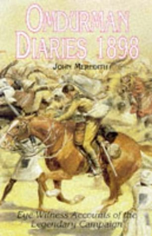 Omdurman: Eye-Witness Accounts of the Legendary Campaign: 1898