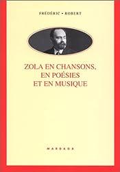 Zola en chansons en poésies et en musique