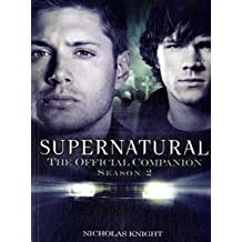 Supernatural: The Official Companion Season 2