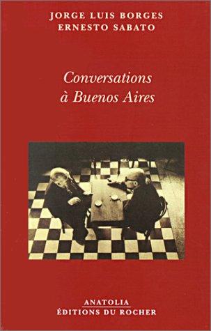 Conversations à Buenos Aires par Jorge Luis Borges