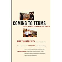 Coming to Terms: South Africa's Search for Truth by Martin Meredith (2001-08-02)