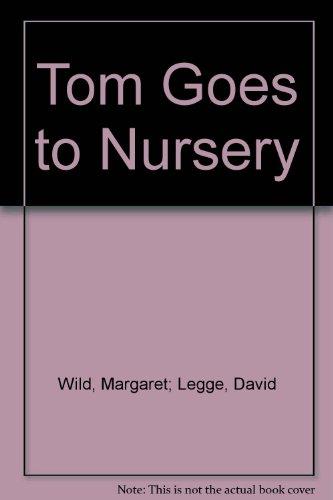 Tom goes to nursery