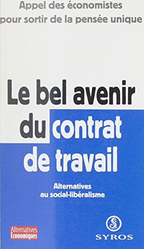 contrat de travail uk Le bel avenir du contrat de travail : alternatives au social  contrat de travail uk