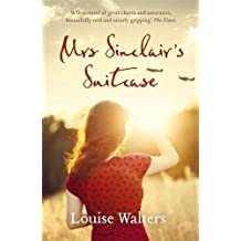 By Louise Walters Mrs Sinclair's Suitcase