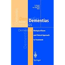 Dementias: Biological Bases and Clinical Approach to Treatment