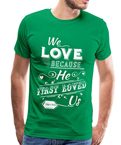 Spreadshirt He First Loved us Männer Premium T-Shirt, S, Kelly Green