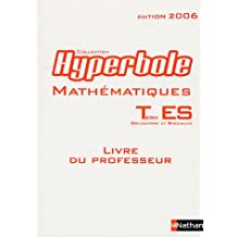 Mathématiques Tle ES : Livre du professeur