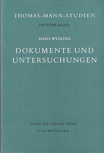 Dokumente und Untersuchungen: Beiträge zur Thomas-Mann-Forschung
