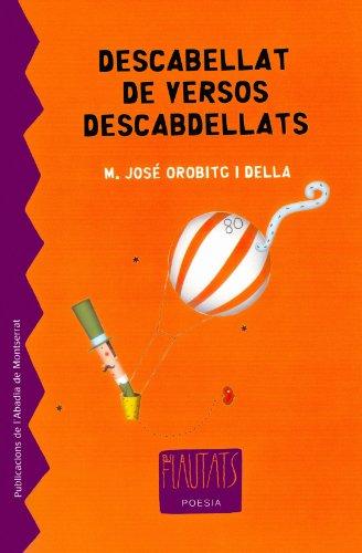 Descabellat de versos descabdellats (Els Flautats) por Maria José Orobitg i Della