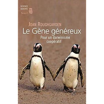 Le Gène généreux. Pour un darwinisme coopératif