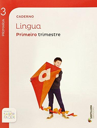 CADERNO LINGUA 3 PRIMARIA 1 TRIM SABER FACER - 9788499722535